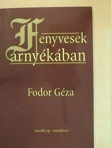 Fodor Géza - Fenyvesek árnyékában [antikvár]