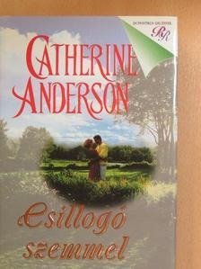 Catherine Anderson - Csillogó szemmel [antikvár]
