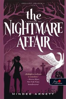 ARNETT, MINDEE - The Nightmare Affair - A Rémálom-ügy (Akkordél Akadémia 1.) - PUHA BORÍTÓS