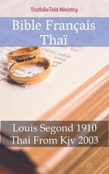 Joern Andre Halseth, Louis Segond, TruthBeTold Ministry - Bible Français Thai [eKönyv: epub, mobi]