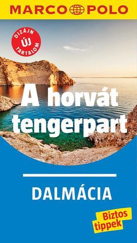 A HORVÁT TENGERPART - DALMÁCIA - MARCO POLO - ÚJ TARTALOM!