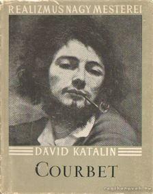 Dávid Katalin - Courbet [antikvár]