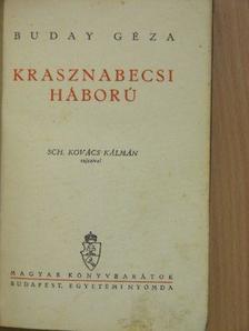 Buday Géza - Krasznabecsi háború [antikvár]