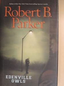 Robert B. Parker - Edenville Owls [antikvár]