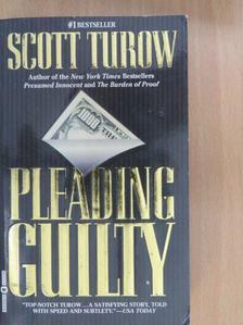 Scott Turow - Pleading Guilty [antikvár]