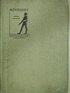 Bayer József - Művészet 1906/1-6. [antikvár]