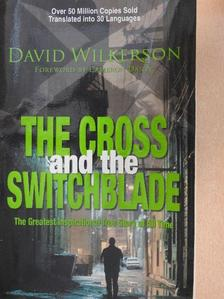 David Wilkerson - The Cross and the Switchblade [antikvár]