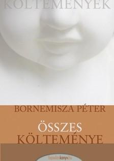 Bornemissza Péter - Bornemisza Péter összes költeménye [eKönyv: epub, mobi]
