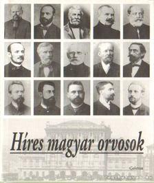 Dr. Kapronczay Károly - Híres magyar orvosok [antikvár]