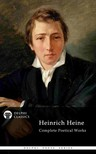 Heinrich Heine - Delphi Complete Poetical Works of Heinrich Heine (Illustrated) [eKönyv: epub, mobi]