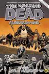 Robert Kirkman - The Walking Dead - Élőhalottak 21. - Nyílt háború - Második rész