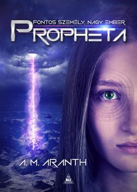 A. M. Aranth - Propheta - ÜKH 2019