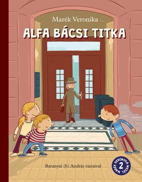 MARÉK VERONIKA - Alfa bácsi titka - ÜKH 2019