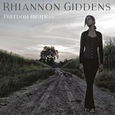 RHIANNON GIDDENS - FREEDOM HIGHWAY CD RHIANNON GIDDENS