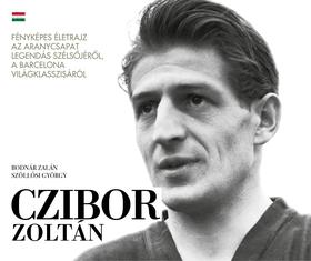 Bodnár Zalán és Szöllősi György - Czibor Zoltán