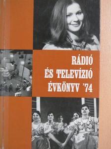 Bolba Lajos - Rádió és Televízió évkönyv '74 [antikvár]