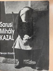 Sarusi Mihály - Kazal [antikvár]