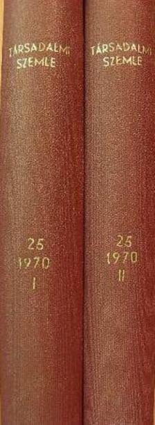 Aczél György - Társadalmi Szemle 1970. január-december I-II. [antikvár]