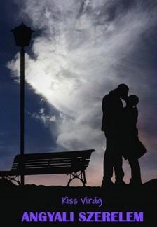 Kiss Virág - Angyali szerelem [eKönyv: epub, mobi]