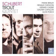 SCHUBERT - TROUT QUINTET CD BRALEY, CAPUCON