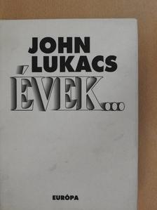 John Lukacs - Évek... [antikvár]