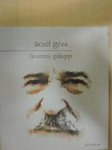 Aczél Géza - (kontra)galopp [antikvár]
