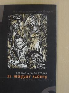 Serdián Miklós György - 21 magyar szöveg [antikvár]