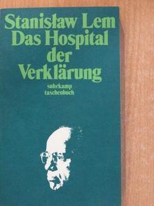 Stanislaw Lem - Das Hospital der Verklärung [antikvár]