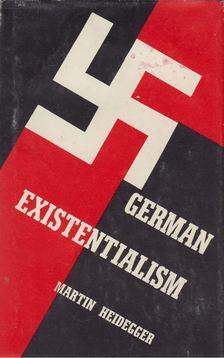 Martin Heidegger - German Existentialism [antikvár]