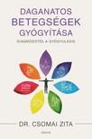 Dr. Csomai Zita - Daganatos betegségek gyógyítása - Diagnózistól a gyógyulásig [eKönyv: epub, mobi]