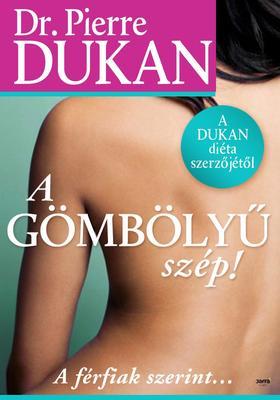 Pierre Dukan - A gömbölyű szép! - A férfiak szerint...