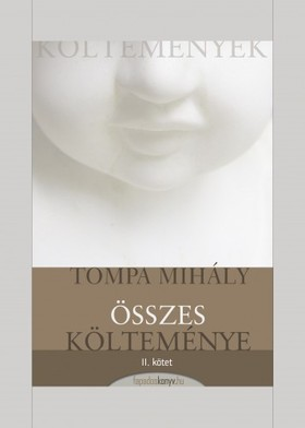 Tompa Mihály - Tompa Mihály összes költeménye II. kötet [eKönyv: epub, mobi]