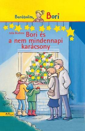 Julia Boehme - Bori és a nem mindennapi karácsony - Barátnőm, Bori