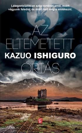 Kazuo Ishiguro - Az eltemetett óriás [eKönyv: epub, mobi]