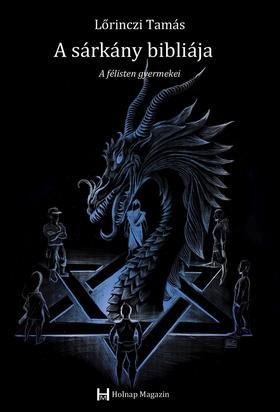 Lőrinczi Tamás - A sárkány bibliája