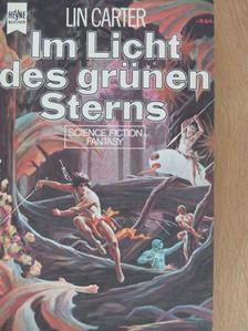 Lin Carter - Im Licht des grünen Sterns [antikvár]