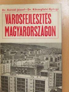 Dr. Kóródi József - Városfejlesztés Magyarországon (dedikált példány) [antikvár]