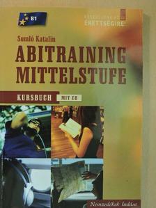 Somló Katalin - Abitraining mittelstufe - Kursbuch - CD-vel [antikvár]