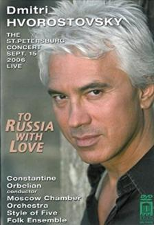 TO RUSSIA WITH LOVE DVD DMITRI HVOROSTOVSKY