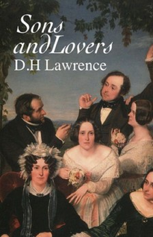 DAVID HERBERT LAWRENCE - Sons and Lovers [eKönyv: epub, mobi]