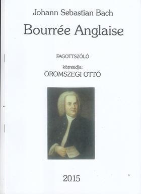 J. S. Bach - BOURRÉE ANGLAISE FAGOTTSZÓLÓ (KÖZREA.: OROMSZEGI OTTÓ)