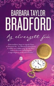 Barbara Taylor BRADFORD - Az elveszett fiú [eKönyv: epub, mobi]