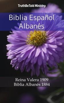 TruthBeTold Ministry, Joern Andre Halseth, Cipriano De Valera - Biblia Espanol Albanés [eKönyv: epub, mobi]