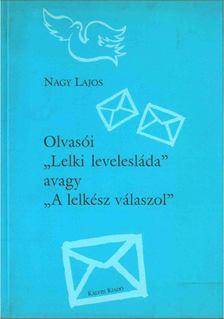 """Nagy Lajos - Olvasói """"Lelki levelesláda"""" avagy """"A lelkész válaszol"""" [antikvár]"""
