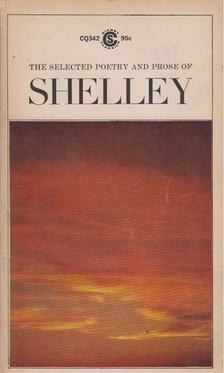 Percy Bysshe Shelley - Selected Poetry and Prose of Shelley [antikvár]
