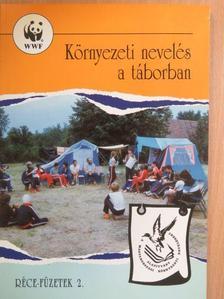 Barabás Katalin - Környezeti nevelés a táborban [antikvár]
