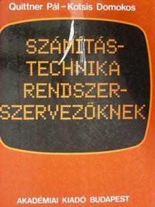Kotsis Domokos - Számítástechnika rendszerszervezőknek [antikvár]