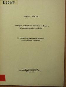 Szalay Sándor - A szétsugárzó szakirodalmi tájékoztatás helyzete a közgadaságtudomány területén [antikvár]