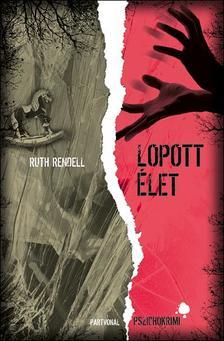 Ruth Rendell - Lopott élet