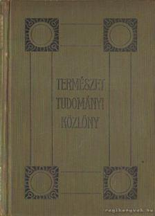 Dr. Gorka Sándor - Természettudományi Közlöny 1917 47. kötet [antikvár]